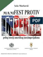 Sasa Markovic - Manifest Protiv Imperije