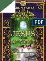 Harun Yahya Islam - Jesus (PBUH) Did Not Die