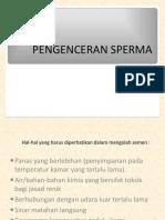 Pengenceran Sperma, Biotekreproduksi