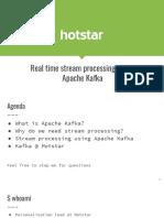 ScaleUp Meetup - Building Apps Using Kafka @hotstar
