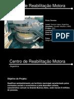 Estudo de caso Centro de Reabilitação Motora-Argentina.ppt