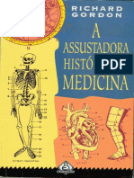 A Assustadora Historia Da Medicina - Richard Gordon