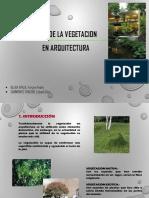 Usos de La Vegetacion en Arquitectura
