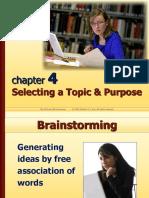 Chapter4 Selectingatopicpurpose 120103090606 Phpapp02