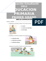 Evaluación Estudiantil 2011 1º Comprensión Lectora