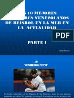 Los 10 Mejores Jugadores Venezolanos de Béisbol en La Actualidad, Parte I