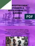 Armando Nerio Hanoi Guédez Rodríguez - 7 Conceptos Para Ayudarte a Revolucionar Tu Ajedrez, Parte I