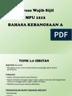 Topik 2.0 & 3.0 Sebutan & Intonasi Bahasa Kebangsaan