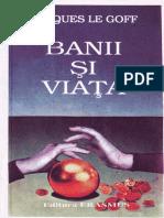 Jacques Le Goff Banii şi viaţa Economie şi religie în Evul Mediu 1993.pdf