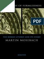 M. Mosebach Heresy of Form Lessness