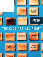 The Kids Are All Right by Diana Welch and Liz Welch with Amanda Welch and Dan Welch - Excerpt