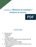 TEMA 2 Modelos de Sociedad y Modelos de Escuela 2014 Rev