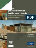 Pobreza y Precariedad Urbana en América Latina y El Caribe - Situación Actual y Financiamiento de Políticas y Programas