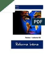 Reforma Íntima - Textos - Vol. 3