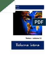 Reforma Íntima - Textos - Vol. 11