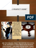 The Perfect Crime!!!!