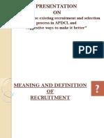 Recruitment and Selection Process by Debasish Choudhury