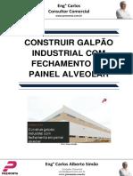 Construir Galpão Industrial Com Fechamento Em Painel Alveolar