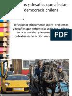 Problemas y Desafíos Que Afectan a La Democracia