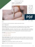 Como Podemos Usar o Crucifixo