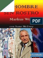 El Hombre Sin Rostro - Markus Wolf