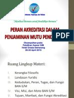 1. Peran Akred dlm Penjaminan Mutu 2015.04.14.ppt