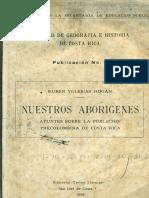 Nuestros Aborígenes - Apuntes Sobre La Población Precolombina de Costa Rica
