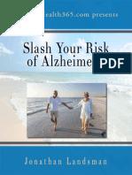 Slash Your Risk of Alzheimers