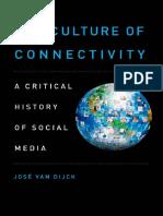 José van Dijck-The culture of connectivity _ a critical history of social media-Oxford University Press (2013)