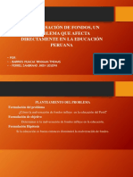 Educación en El Perú .- Malversación de fondos