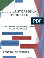 #1caracteristicas de Los Protocolos