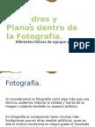 Encuadres y Planos dentro de la Fotografía (P)