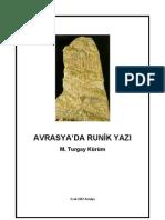 Avrupada Runik Yazılar Göktürk Alfabesiyle Yazılmış T.Kürüm 2002