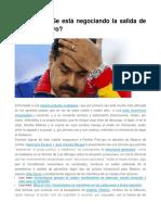 Venezuela Negocia Salida de Maduro
