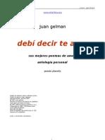 Juan Gelman - Debi Decir Te Amo