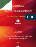 CLASE 1 -Tecnología Aplicada a Las Materias Primas Agropecuarias.