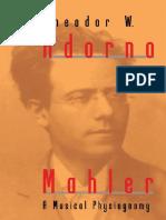 Mahler_ a Musical Physiognomy - Theodor W. Adorno