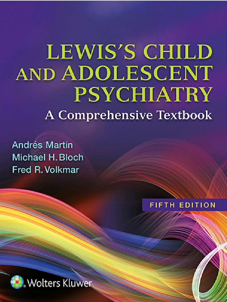 Lewis child and adolescent psychiatry doctor of medicine psychiatry fandeluxe Choice Image