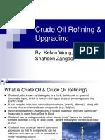 Crude Oil Refining Upgrading