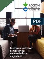 Guia Para Fortalecer Competenecias Emprendedoras en Jovenes. Accion Contra El Hambre