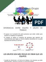 Equipo de Trabajo vs Grupo de Trabajo