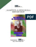 Bernard Shaw - Asi mintió él al esposo de ella.pdf