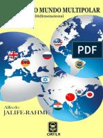 360298691-El-Hibrido-Mundo-Multipolar-Un-Enfoque-Multidimensional-Spanish-Edition-nodrm.pdf