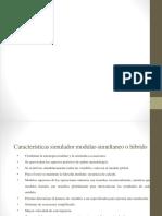 Características Simulador Modular-simultaneo o Hibrido