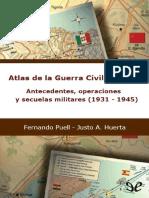 Atlas de La Guerra Civil Española - Fernando Puell y Justo a . Huerta