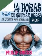 24 horas de quemar grasa Los secretos para dominar tu metabolismo - Philip Smith.pdf