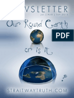 Our Round Earth ~ or is it? ~ FlatEarth ~ StraitwayNewsletter 10 ( 2015 )