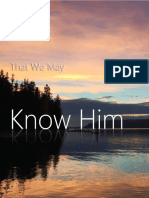 That We May Know Him