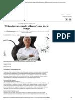 _El Hombre No Es Malo Ni Bueno_, Por Mario Bunge _ Artículos Históricos _ ElDominical _ El Dominical _ El Comercio Peru
