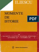 Ion Iliescu Momente de IStorie Sep 1991 - Octombrie 1992  CRED ÎN SCHIMBAREA ÎN BINE A ROMÂNIEI